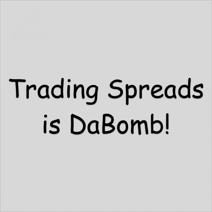 Trading Spreads Is Dabomb